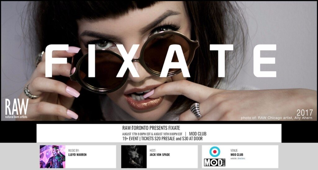 RAW-Toronto PRESENTS FIXATE