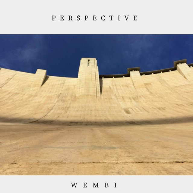 Perspective by American Singer Songwriter Wembi