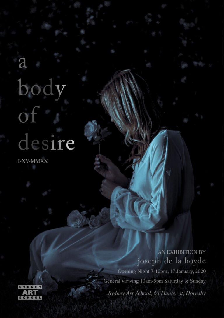 Joseph de la Hoyde, A Body of Desire Exhibition at Sydney Art School